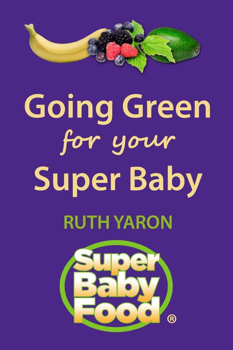 Super Baby Food Going Green ebook