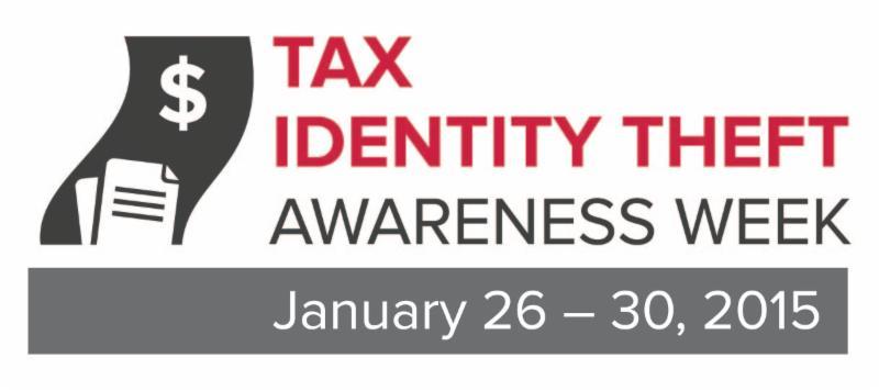 Tax Identity Theft Awareness Week January 26 - 30, 2015 Logo