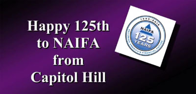 Happy 125th to NAIFA from Capitol Hill