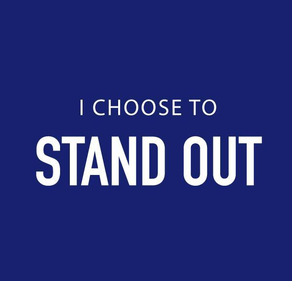I Choose to Stand Out