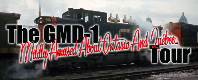 GMD-1 Mildly Amused about Ontario and Quebec