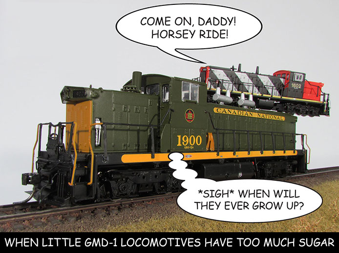 When little GMD-1 locomotives have too much sugar.