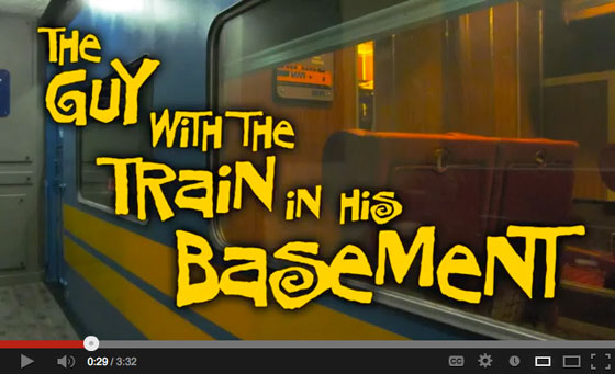The Guy with the Train in his Basement