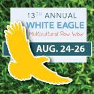 White Eagle Pow Wow