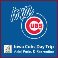 Iowa Cubs Trip Adel Parks & Rec