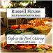 Cafe/ Russell House