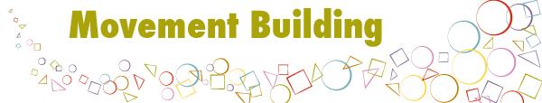 Movement-Building