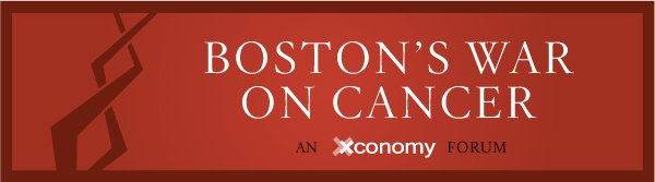 Xconomy Forum: Boston's War on Cancer