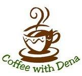 Coffee with Dena
