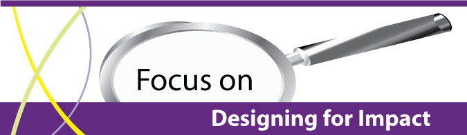 Focus on Designing for Impact