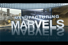 Manufactruing Marvels