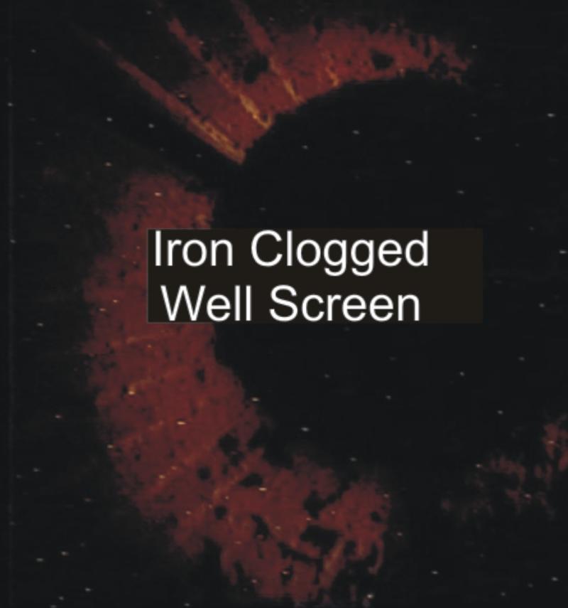 Iron Clogged Well Screen