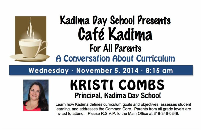 Cafe Kadima:  A Conversation about Curriculum with Principal Kristi Combs
