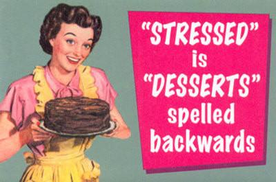 Stress Dessert