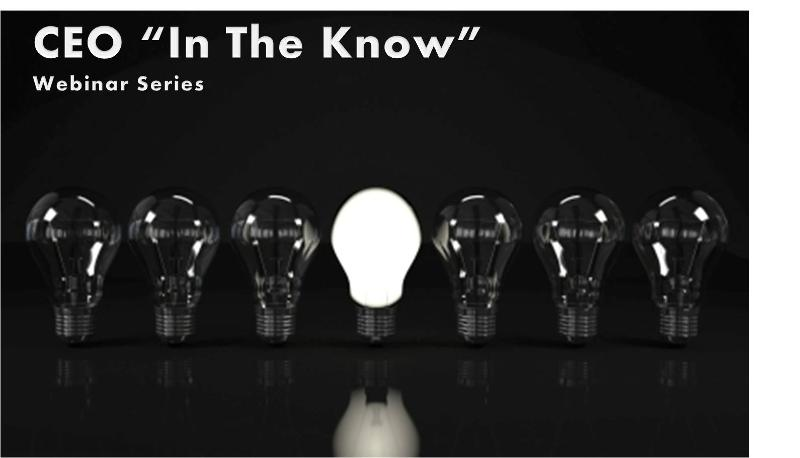 CEO in the Know webinar series
