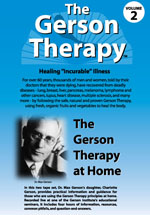 Gerson Therapy DVD Vol. 2