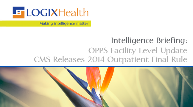 OPPS Facility Level Update: CMS Releases 2014 Outpatient ...