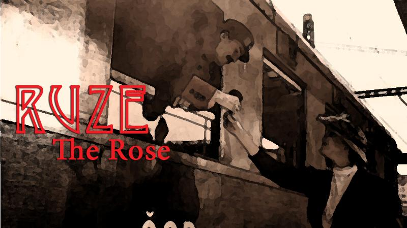 The Rose Ruze