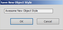 Name the new object style.