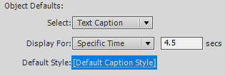 Adobe Captivate Object Defaults.