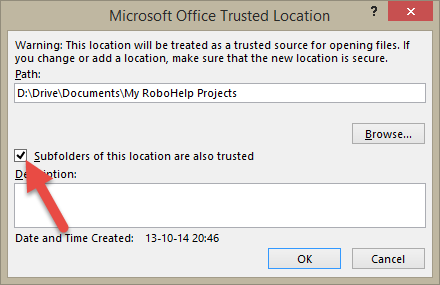 Adobe RoboHelp: Subfolders of this location are also trusted