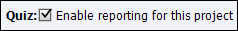 Adobe Captivate: Enable Reporting for this Project