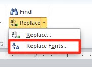 Microsoft PowerPoint: Replace Fonts menu item.