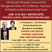 http://www.beckersasc.com/news-analysis/10th-annual-orthopedic-spine-and-pain-management-driven-asc-conference-improving-profitability-and-business-and-legal-issues.html