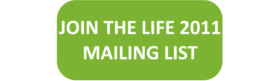 Join the Life2011 Mailing List