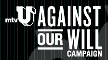 mtvU Against Our Will Campaign