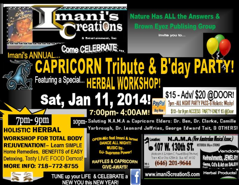 FLYER- Imani's B'day, CAPRICORN TRIBUTE w. Herbal Wkshp!