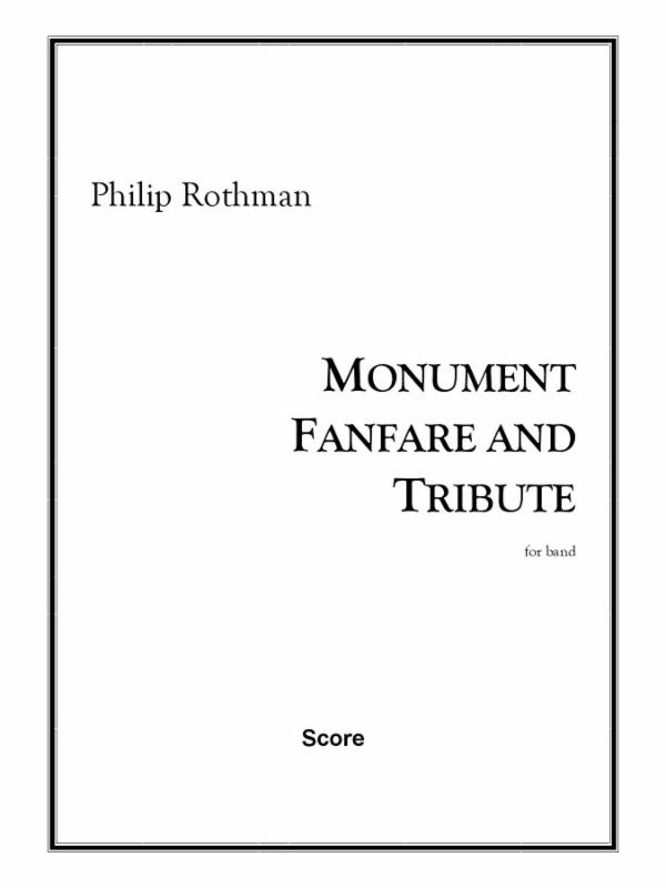 Monument Fanfare and Tribute