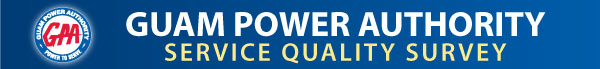 Guam Power Authority  Service Quality Survey