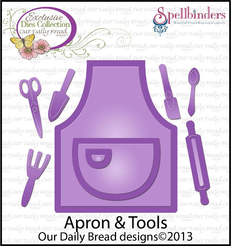 Our Daily Bread Designs Exclusive Apron and Tools Die