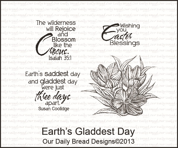Stamps - Our Daily Bread Designs Earth's Gladdest Day