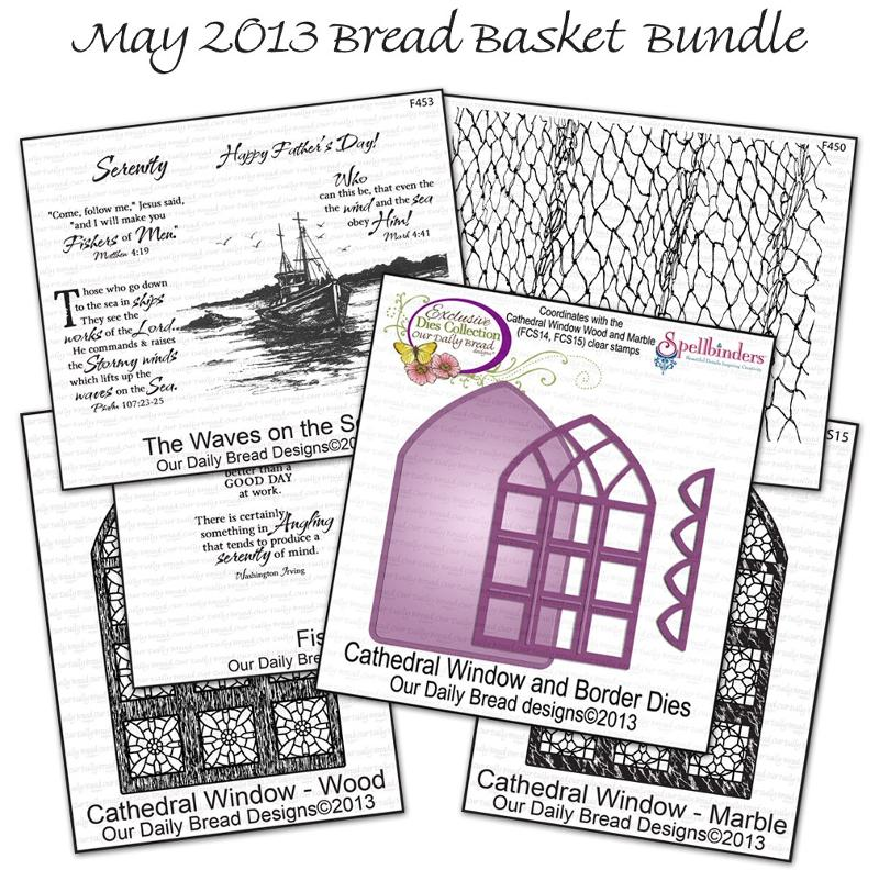 Our Daily Bread Designs May 2013 Bread Basket Bundle