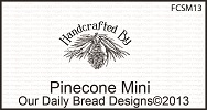 Stamps - Our Daily Bread Designs Pinecone Mini