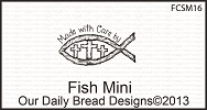 Stamps - Our Daily Bread Designs Fish Mini