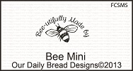 Stamps - Our Daily Bread Designs Bee Mini