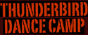 Thunderbird Dance Camp