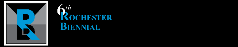 6th Rochester Biennial