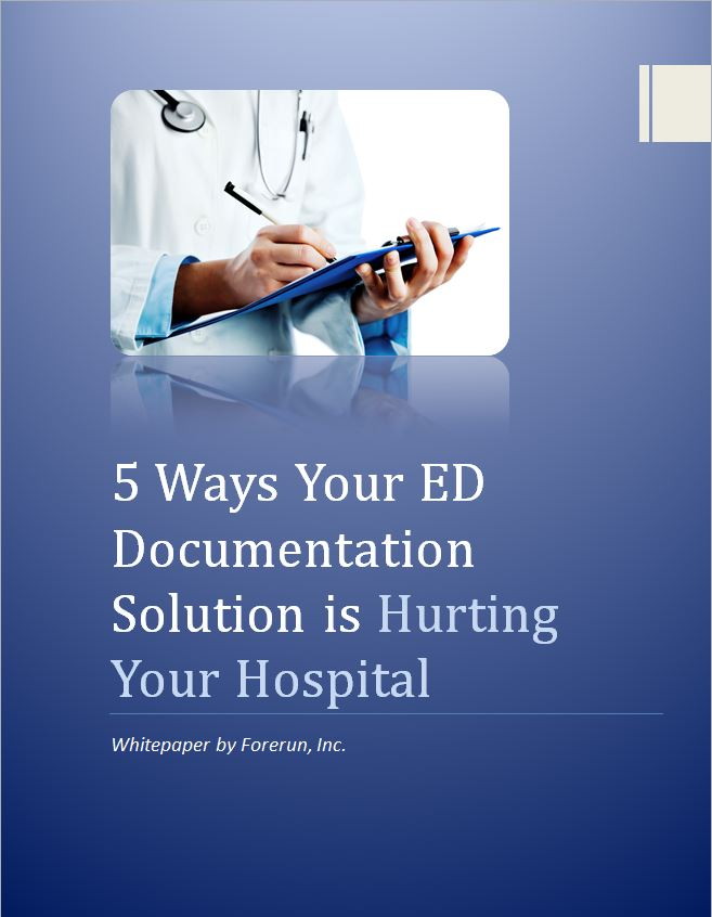 Whitepaper: 5 Ways Your ED Documentation Solution is Hurting Your Hospital