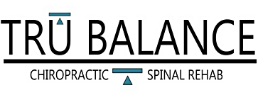 Tru Balance Chiropractic and Spinal Rehab