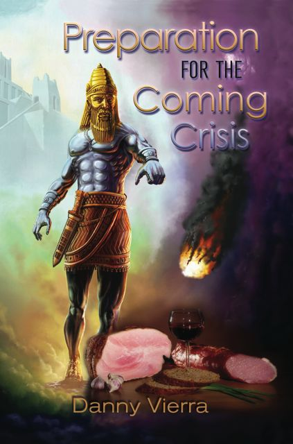 Preparation for the Coming Crisis