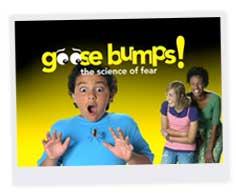 Goose Bumps!