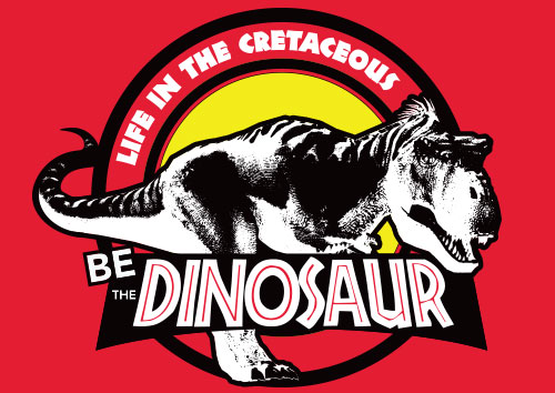 Be the Dinosaur