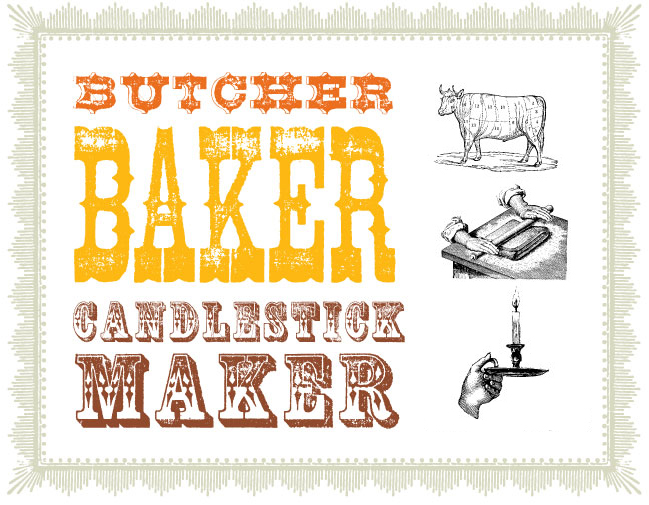 The Butcher The Baker Amp The Candlestick Maker