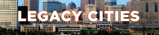 Legacy Cities banner