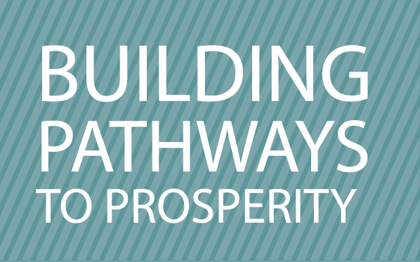 Building pathways to prosperity
