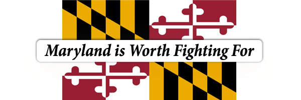 Maryland is Worth Fighting For
